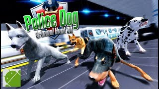 Police Dog Criminal Hunt 3D - Android Gameplay HD