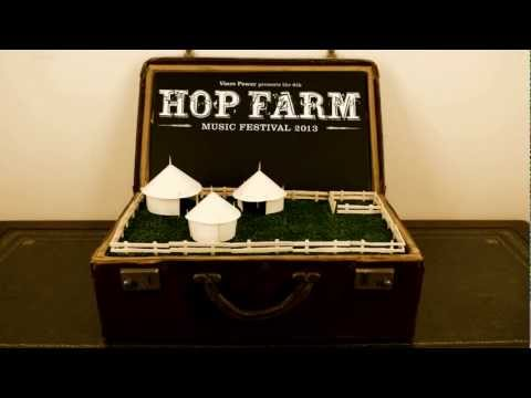 HOP FARM LINE UP ANNOUNCEMENT 2013