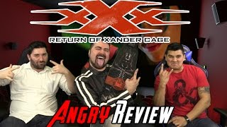 xXx: Xander Cage Angry Movie Review