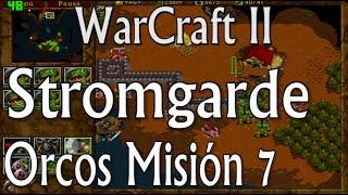 Stromgarde - Orcos Misión 7 - WarCraft II