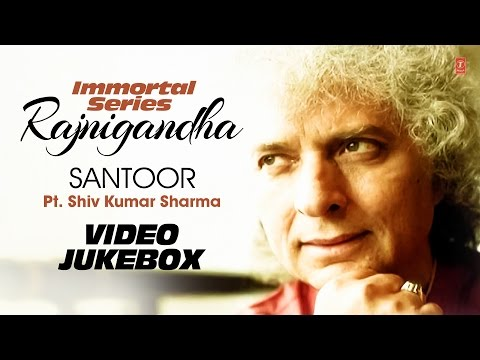 SANTOOR : PT. Shiv Kumar Sharma (Immortal Series Rajnigandha) || Video Jukebox || T-SeriesClassics