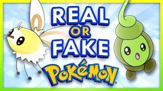 Real or Fake Pokemon 3
