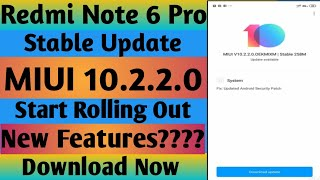 Redmi Note 6 Pro miui 10.2.2.0 New Stable Update Rollout Ota Link   New Features