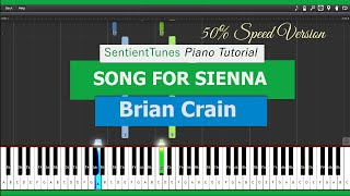 Song For Sienna Piano Tutorial 50 Speed Brian Crain