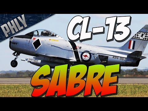 War Thunder - Am I Doing This Right? CL-13A Sabre Mk.5
