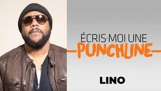 Écris-moi une punchline avec LINO !