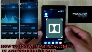 How to install DOLBY ATMOS on any android Device SUCCESSFULLY