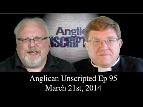 Anglican Unscripted Ep 95