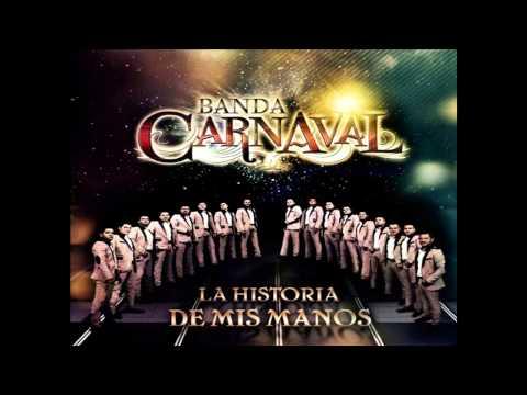 Banda Carnaval 2014 El Que Se Enamora Pierde Estreno 2014