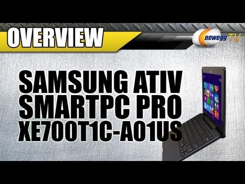 Newegg TV: Samsung XE700T1C-A01US Windows 8 Tablet Product Tour