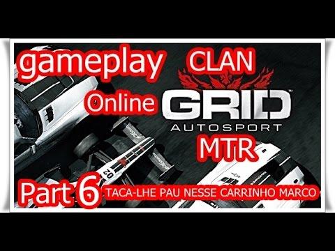 Grid Autosport : Taca-lhe Pau Nesse Carrinho Marco :)