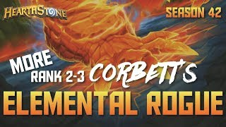 Corbett's Elemental Tempo Rogue (Rank 2-3, Season 42, Live Stream)