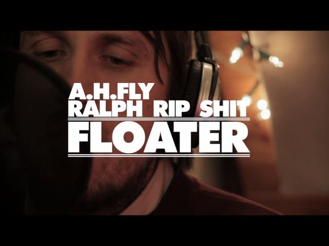 Ralph Rip Shit & A.H.Fly - Floater