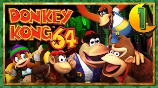 Let's Play Donkey Kong 64 - Righting My Wrongs - 1