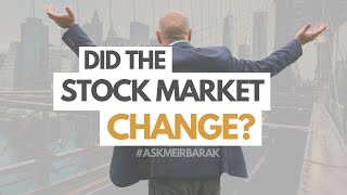 Is The Stock Market The Same As It Was 20 Years Ago? #AskMeirBarak