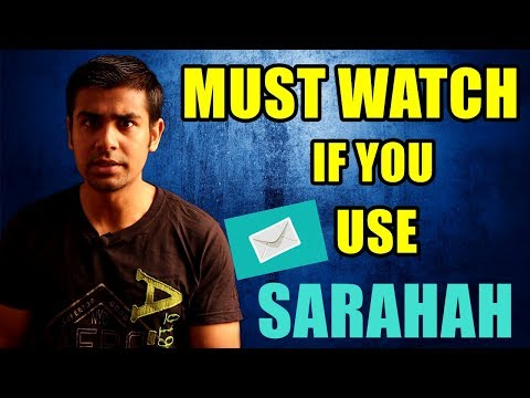 Must Watch If You Use Sarahah | Secret Messages ? Tool For Haters ?