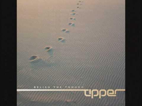 Tipper Relish The Trough Part 3