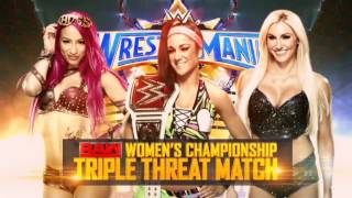 WWE WrestleMania 33: Bayley vs Sasha Banks vs Charlotte Flair Official Match Card