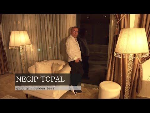 Necip Topal  - Gittiğin Günden Beri (Official Video 2017 )
