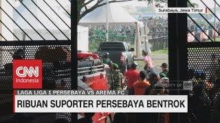 Bentrokan Suporter di Laga 'Panas' Derby Jatim, Persebaya vs Arema
