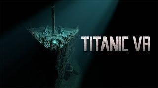 Titanic VR Launch Trailer