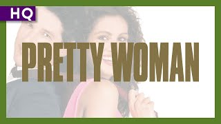 Pretty Woman (1990) Trailer