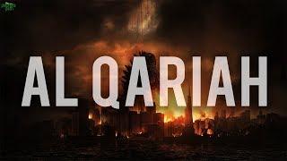 AL QARIAH (Emotional Recitation)