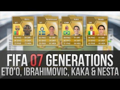 FIFA 07 Generations   Ibrahimović. Eto'o. Kaká and Nesta