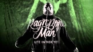 Download Lagu Rag'n'Bone Man - Life In Her Yet Gratis STAFABAND