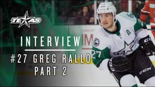 Greg Rallo Summer Interview 2017 Part 2