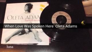 Watch Oleta Adams Love Was Spoken Here video