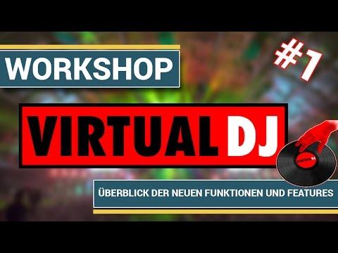 [Virtual DJ] Virtual DJ 7 Pro - Part1: Überblick der neuen Funktion und Feature