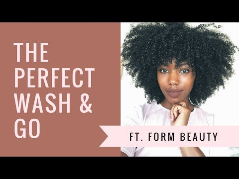THE PERFECT Wash & Go + Form Beauty Review