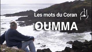 """"""" Oumma"""" - Les mots du Coran"""