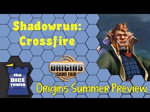Origins Summer Preview: Shadowrun Crossfire