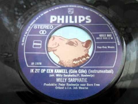 willy sarphati - Ik zit op een kameel