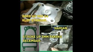 Bore up Mio 54 stroke up 3mm paking selembar.