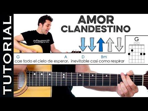 Como Tocar AMOR CLANDESTINO De MANÁ En Guitarra Tutorial Completo Acordes Y Ritmo