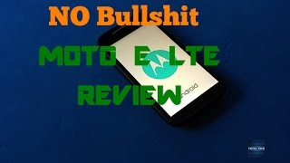 MOTO E LTE NO BS REVIEW