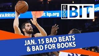 Bad Beats & Bad for Books Recap   Sports BIT   Tuesday, Jan. 16
