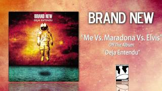 Watch Brand New Me Vs Maradona Vs Elvis video