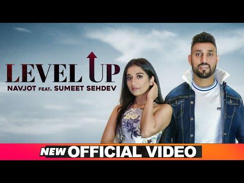 Level Up (Official Video) | Navjot & Sumeet Sehdev | Latest Punjabi Songs 2020 | Speed Records