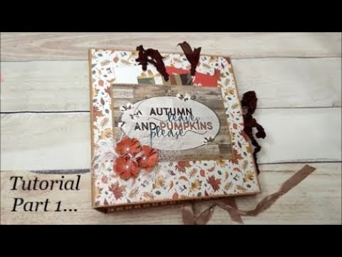 Tutorial Part 1 for my Country Craft Creations Design Team Project - Fall Breeze Mini Album
