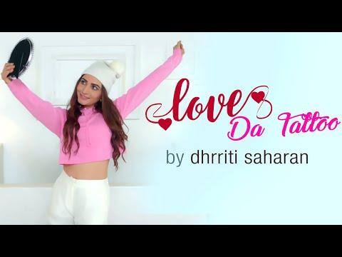 Love Da Tattoo | Dhrriti Saharan | New Punjabi Song | Team DG | Yellow Music