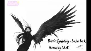 [Vietsub/Lyrics] Linkin Park - Battle Symphony