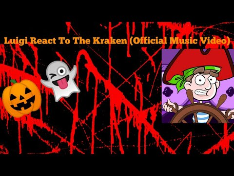 Luigi React To The Kraken (Official Music Video)