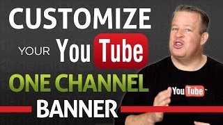 How to Customize Your YouTube One Channel Banner 2013 - Free Templates