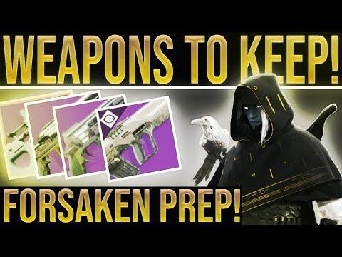 Destiny 2 Forsaken Prep. YEAR 1 WEAPONS TO KEEP! Best Weapons To Bring Into Forsaken DLC. (My Fav's) thumbnail