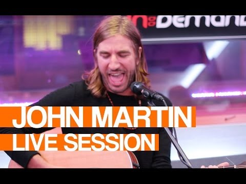 John Martin - Don't You Worry Child | Live Session video