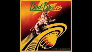 Watch Bad Brains Into The Future video